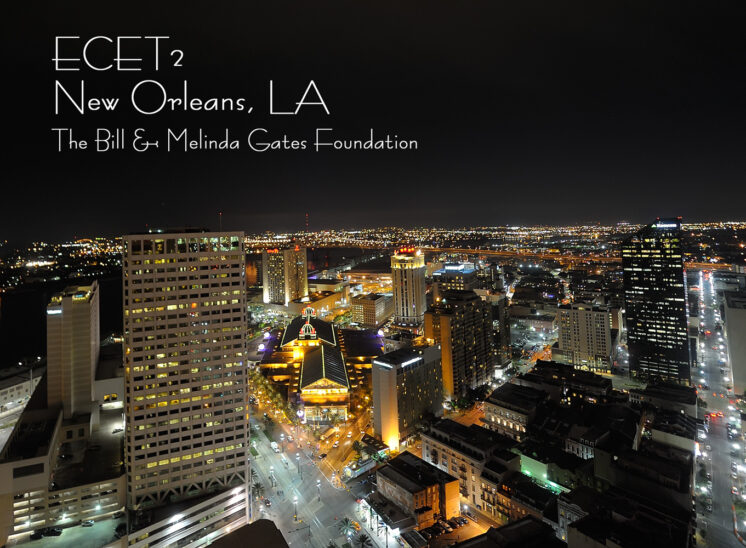 Gates Foundation | ECET2 NOLA